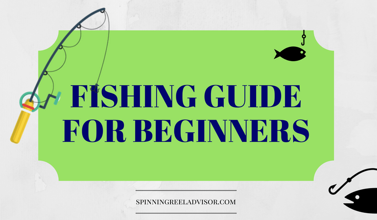 How to fish a fishing guide for beginners for Beginners guide to fishing