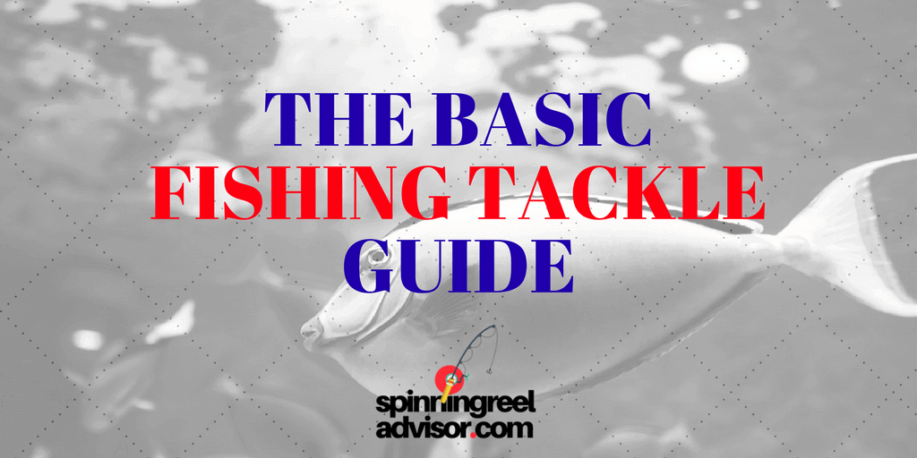 basic fishing tackle